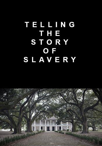 Telling the Story of Slavery